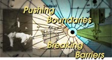 Pushing Boundaries/Breaking Barriers