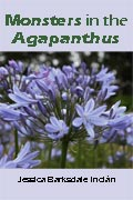 Monsters in the Agapanthus (Kindle)