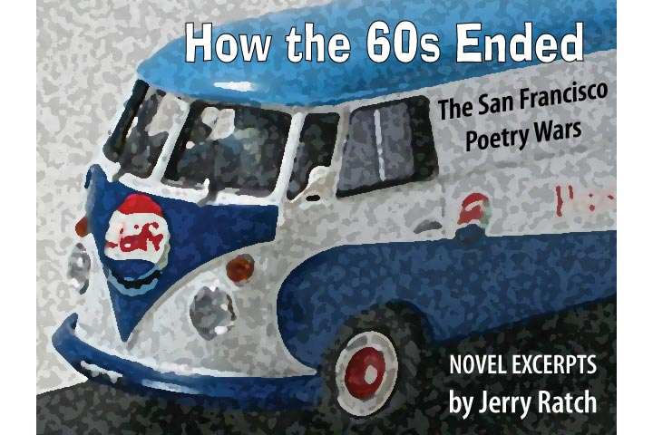 The Great San Francisco Poetry Wars: How the Sixties Ended