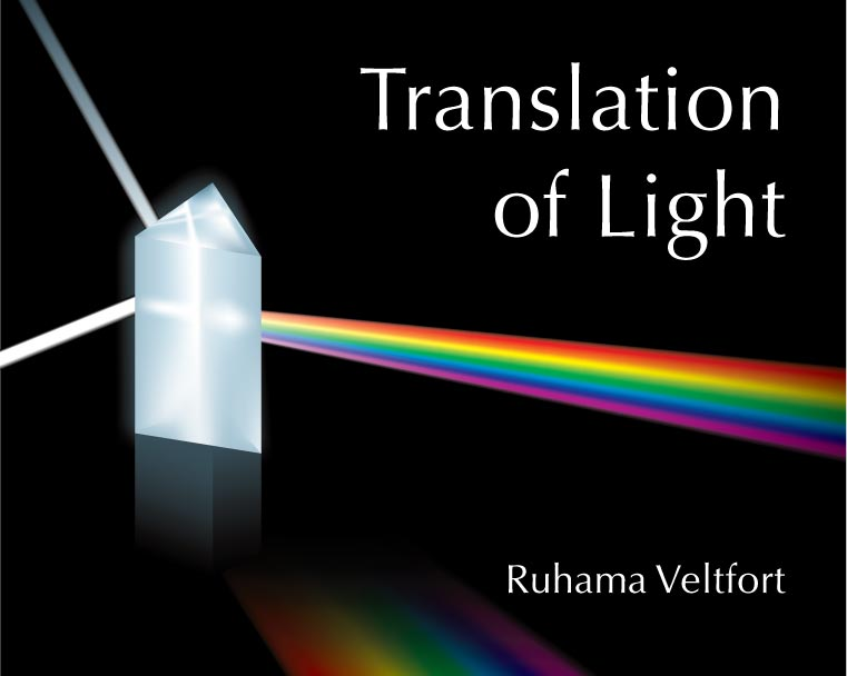 Translation of Light: Ruhama Veltfort